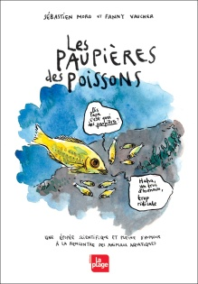 les-paupieres-des-poissons-sebastien-moro-et-fanny-vaucher-couv-site